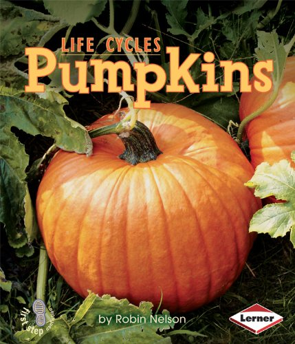 Pumpkins (First Step Nonfiction: Plant Life Cycles)