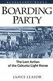 Boarding Party, James Leasor, 1557505128