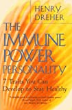 The Immune Power Personality, Henry Dreher, 0452275466