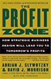 img - for The Profit Zone: How Strategic Business Design Will Lead You to Tomorrow's Profits Paperback - February 26, 2002 book / textbook / text book