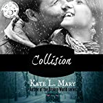 Collision | Kate L. Mary