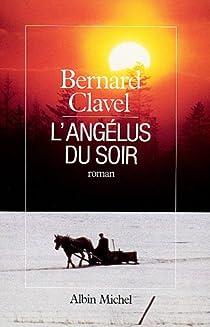 Le Royaume du Nord, tome 5 : L'Angélus du soir par Clavel
