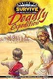 Deadly Expedition!, Jeanne Gowen Dennis and Sheila Seifert, 0781438977