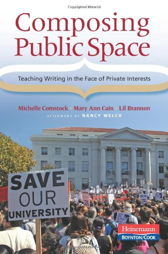 Composing Public Space: Teaching Writing in the Face of Private Interests