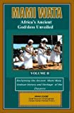 img - for Mami Wata: Africa's Ancient God/dess Unveiled Vol.II book / textbook / text book