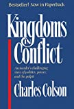 Kingdoms in Conflict, Charles W. Colson and Ellen Santilli Vaughn, 0310397715