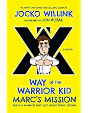 Marc's Mission: Way of the Warrior Kid: 2