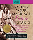 Saving Your Marriage Before It Starts, Les Parrott and Leslie Parrott, 0310988527