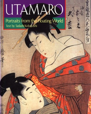 Utamaro: Portraits from the Floating World (Great Japanese Art Series) (English and Japanese Edition) ebook