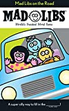 img - for Mad Libs on the Road book / textbook / text book