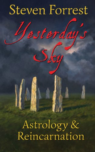 Yesterdays sky astrology and reincarnation kindle edition by yesterdays sky astrology and reincarnation by forrest steven fandeluxe Images