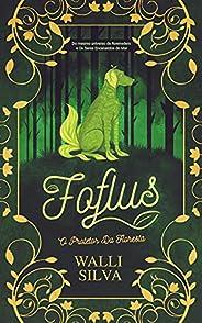 Foflus: O protetor da floresta