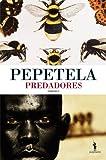 img - for Predadores (Portuguese Edition) book / textbook / text book