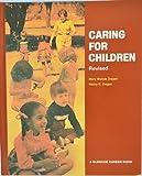 Caring for Children, Mary Wanda Draper, 0026628104