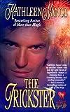 The Trickster, Kathleen Nance, 0505523825