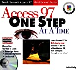 Access 97 One Step at a Time, Julia Kelly, 0764580272