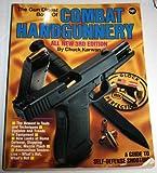 Gun Digest Book of Combat Handgunnery, Chuck Karwan, 0873491351