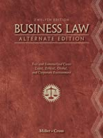 Business Law, Alternate Edition, 12th Edition Front Cover