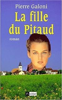 [Le Pitaud 2] La fille du Pitaud, Galoni, Pierre
