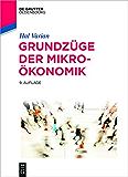 Grundzüge der Mikroökonomik (De Gruyter Studium)