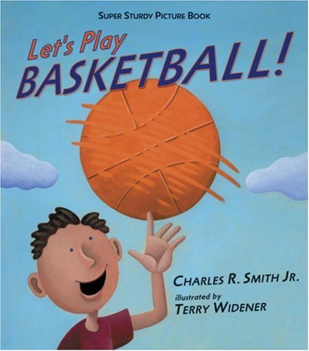 Let's Play Basketball!: Super Sturdy Picture Books