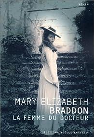 La Femme du docteur par Mary Elizabeth Braddon