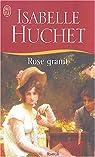 Rose granit par Huchet