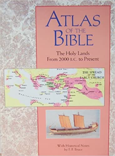 Read online Atlas Of The Bible: The Holy Lands From 2000 B.C. To Present PDF, azw (Kindle), ePub