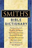 Smith's Bible Dictionary, William Smith, 0785252010