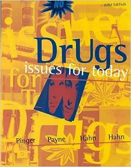 Drugs: Issues for Today: Hahn Pinger Payne Hahn