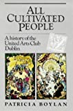 All Cultivated People, Patricia Boylan, 0861402669