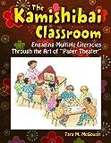 The Kamishibai Classroom, Tara M. McGowan, 1591588731