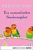 Ein unmoralisches Sonderangebot: Roman (Allgemeine Reihe. Bastei Lübbe Taschenbücher) (German Edition)