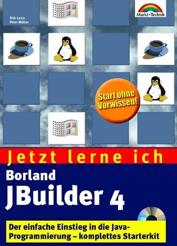 jetzt-lerne-ich-jbuilder-4-der-einfache-einstieg-in-die-java-programmierung