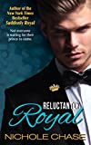Reluctantly Royal (The Royal Series Book 3) (English Edition)