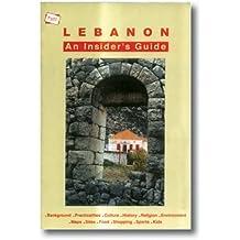 Lebanon: An Insider's Guide