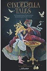 Cinderella Tales: International Cinderella Stories and Tales (Fairytalez) Paperback