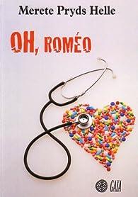 Oh, Roméo par Merete Pryds Helle