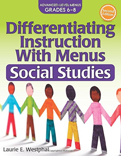Differentiating Instruction with Menus: Social Studies (Grades 6-8) (2nd ed.)