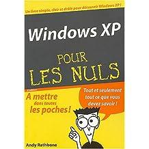 WINDOWS XP POCHE POUR LES NULS 3ÔME DITION
