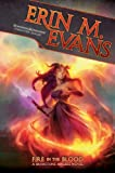 Fire in the Blood, Erin M. Evans, 0786965290