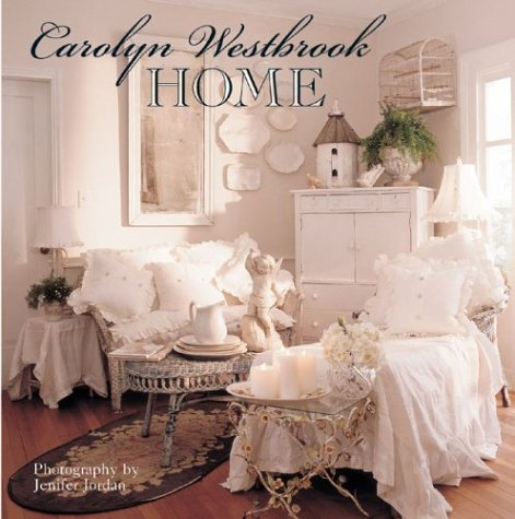 Carolyn Westbrook Home by Sterling/Chapelle