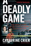 A Deadly Game: The Untold Story of the Scott
