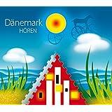 Dänemark hören: Eine musikalisch illustrierte Reise durch die Kultur Dänemarks von den Ursprüngen bis in die Gegenwart, mit über 50 Musikbeispielen ... dänischer Botschafter in Berlin