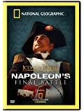 National Geographic - Napoleon's Final Battle