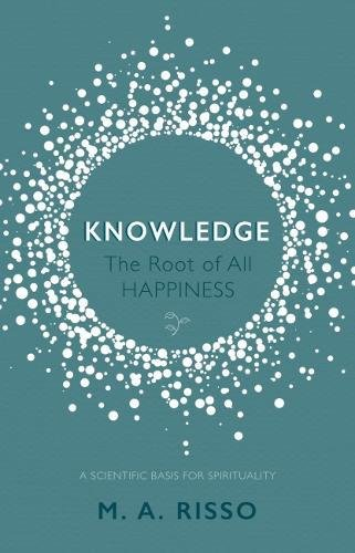 Knowledge: The Root of All Happiness ebook