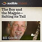 The Boy and the Magpie - Salting Its Tail: A Swedish Folktale | Bill Gordh