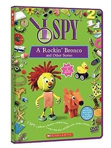 I Spy: A Rockin' Bronco and Other Stories