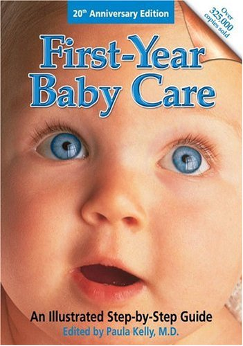 Download First Year Baby Care (Revised): An Illustrated Step-by-Step Guide pdf