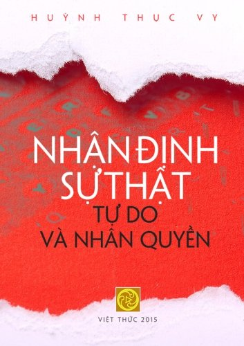 Nhan Dinh Su That - Tu Do va Nhan Quyen (Vietnamese Edition)